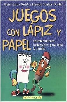 Juegos con lapiz y papel (MANUALIDADES) (Spanish Edition) (Spanish
