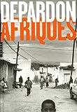 echange, troc Raymond Depardon - Afriques