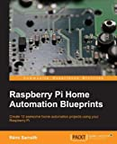 Raspberry Pi Home Automation Blueprints