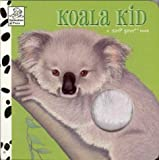 Koala Kid (A Soft Spot Book)