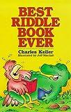 Best Riddle Book Ever (0806995467) by Keller, Charles