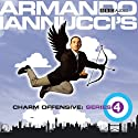 Armando Iannucci's Charm Offensive: The Complete Series 4 Audiobook by Armando Iannucci Narrated by Armando Iannucci
