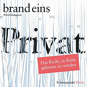 brand eins audio: Privat Hörbuch
