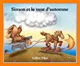 Simon et le vent d'automne (Simon (French)) (English and French Edition)