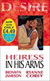 img - for Heiress in His Arms (Silhouette Desire) book / textbook / text book