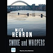 Smoke and Whispers | [Mick Herron]