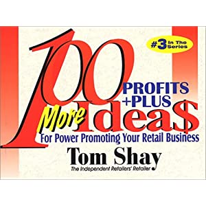 100 More Profits Plus Ideas for Power Promoting