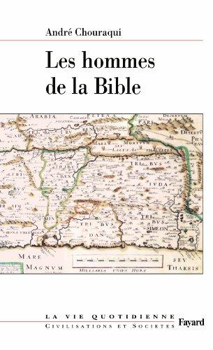 Les hommes de la Bible : La vie quotidienne (Divers Histoire)