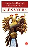 Alexandra (French Edition) (2253140643) by Dauxois, Jacqueline