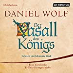 Der Vasall des Königs | Daniel Wolf