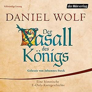 Der Vasall des Königs Hörbuch