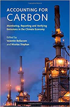 Accounting For Carbon: Monitoring, Reporting And Verifying Emissions In The Climate Economy