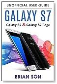 Galaxy S7: Galaxy S7 & Galaxy S7 Edge: Unofficial User Guide