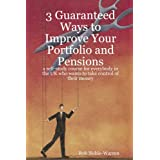 3 Guaranteed Ways to Improve Your Portfolio and Pensionsby Rob Noble-Warren