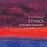 Ethics: A Very Short Introduction (       UNABRIDGED) by Simon Blackburn Narrated by Peter Johnson