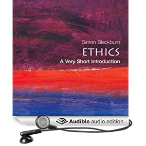 Ethics: A Very Short Introduction (Unabridged)