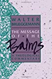 img - for The Message of the Psalms (Augsburg Old Testament Studies) book / textbook / text book