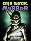 img - for One Buck Horror: Volume Two book / textbook / text book