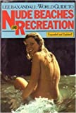 World Guide to Nude Beaches and Recreation