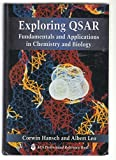 img - for Exploring QSAR: Volume 1: Fundamentals and Applications in Chemistry and Biology (ACS Professional Reference Book) book / textbook / text book