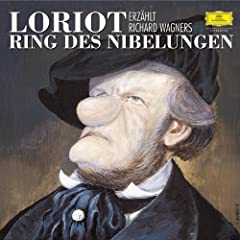 """Wagner: Loriot 20 - Siegfried �berf�hrt sich selbst / """"Hagen, was..."""""""