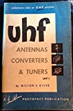 img - for UHF antennas, converters, and tuners (A Howard W. Sams photofact publication) book / textbook / text book
