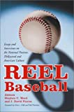 Reel Baseball: Essays and Interviews on the National Pastime, Hollywood, and American Culture