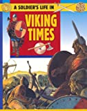 img - for Viking Times (Soldier's Life) book / textbook / text book