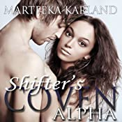 Shifter's Coven: Alpha | [Marteeka Karland]