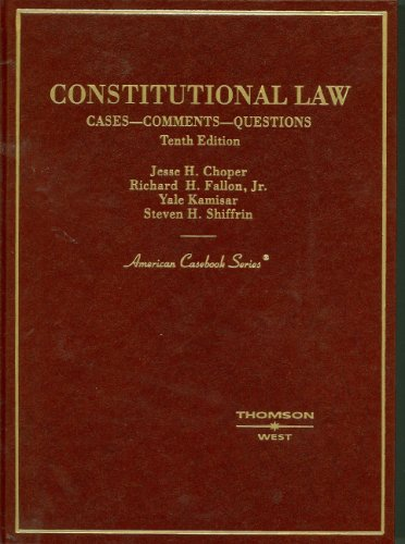Constitutional Law: Cases - Comments - Questions...