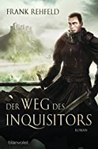 Der Weg Des Inquisitors: Roman (german Edition)