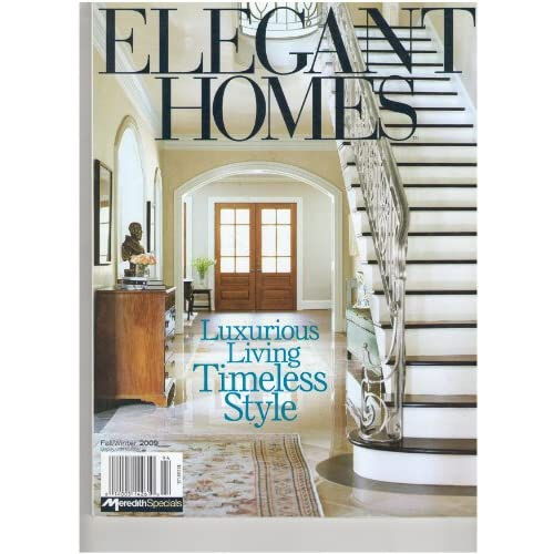Elegant Homes Magazine Luxurious Living Timeless Style