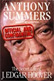 The Secret Life Of J. Edgar Hoover (0575042362) by Anthony Summers