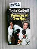 Testimony of Two Men (0006124666) by Taylor Caldwell