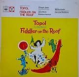 London Cast Soundtrack - Fiddler On The Roof, Topol. Original London Cast. VINYL LP CBS70030. Very Good.