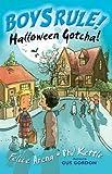 Halloween Gotcha (Boy's Rule!) Felice Arena