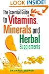 The Essential Guide to Vitamins, Mine...