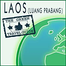 Laos (Luang Prabang)  by Green Travel Guide