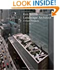 Ken Smith Landscape Architects/Urban Projects: A Source Book in Landscape Architecture (Source Books in Landscape Architecture)