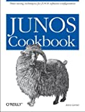 Junos Cookbook (Cookbooks (O'Reilly)) [ペーパーバック] / Aviva Garrett (著); Oreilly & Associates Inc (刊)