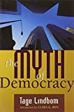 img - for The Myth of Democracy by Tage Lindbom (1996-04-03) book / textbook / text book