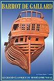 echange, troc Barrot de Gaillard - Le Grand classique du modélisme naval