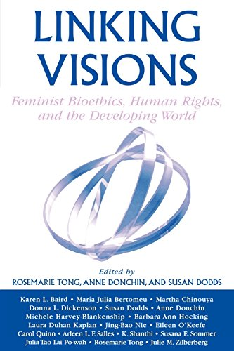 Linking Visions: Feminist Bioethics, Human Rights, and the Developing World (Studies in Social, Political, and Legal Phi