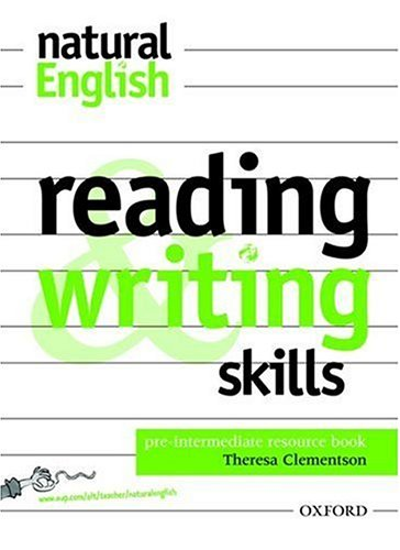 Natural English: Reading and Writing Skills Pre-intermediate level