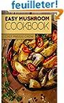 Easy Mushroom Cookbook