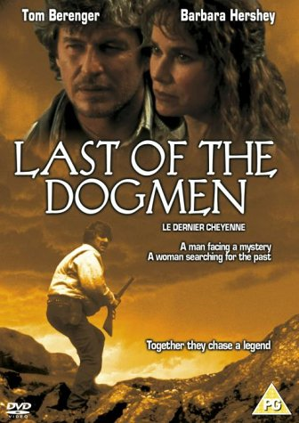 Last Of The Dogmen [DVD] [1996]