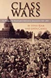 img - for Class Wars: The Story of the Washington Education Association 1965-2001 book / textbook / text book