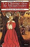 echange, troc Pierre Naudin - Cycle de Gui de Clairbois. 5, Le Champ clos de Montendre : Tome 1, Les pèlerins du devoir