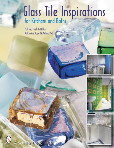 Glass Tile Inspirations for Kitchens And Baths - Schiffer Publishing - 0764325094 - ISBN:0764325094