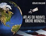 echange, troc Gérard Chaliand - L'Atlas du nouvel ordre mondial